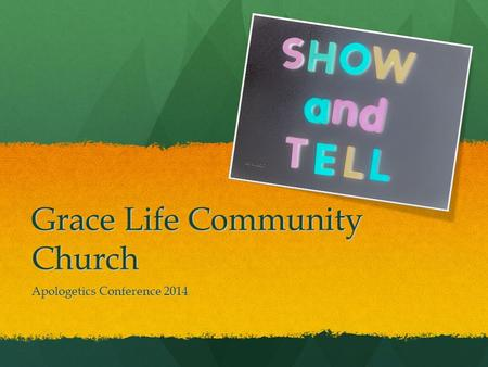 Grace Life Community Church Apologetics Conference 2014.