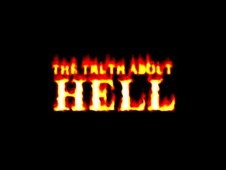 "There are 53 references to ""Hell"" in the Bible. 5 references to the ""Lake of Fire."" Over 150 references to Hell in the Word of God."