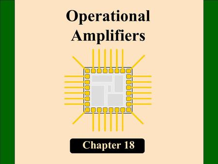 Chapter 18 Operational Amplifiers. The typical op amp has a differential input and a single-ended output. Class B push-pull emitter follower Diff amp.