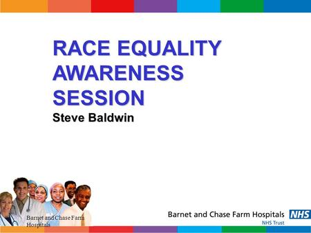 RACE EQUALITY AWARENESS SESSION