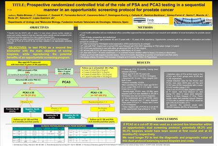 RESULTS TITLE; Prospective randomized controlled trial of the role of PSA and PCA3 testing in a sequential manner in an opportunistic screening protocol.