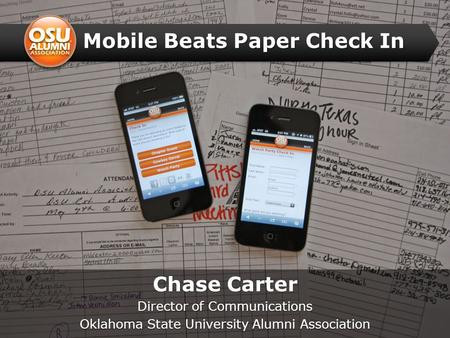 Mobile Beats Paper Check In Chase Carter Director of Communications Oklahoma State University Alumni Association.