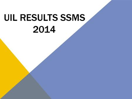 UIL Results SSMS 2014.
