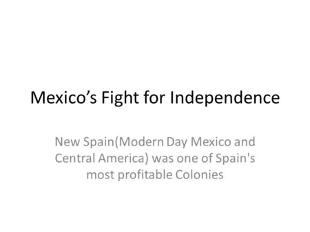 Mexico's Fight for Independence
