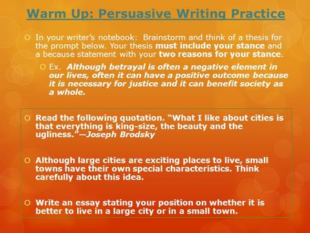 Warm Up: Persuasive Writing Practice