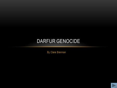 By Clare Brennan DARFUR GENOCIDE. Map of Sudan and the Darfur region.