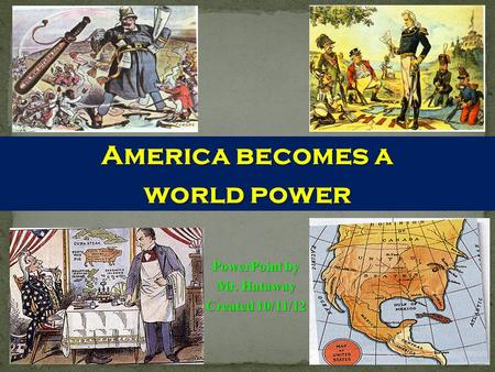 America becomes a world power