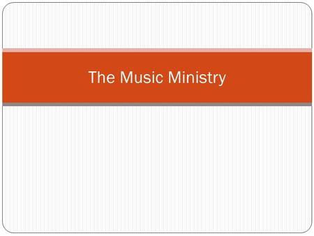 The Music Ministry. The purpose of the Music Ministry is to share the gospel of Jesus Christ through song, encourage believers in their walk with Christ,