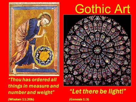 "Gothic Art ""Let there be light!"""