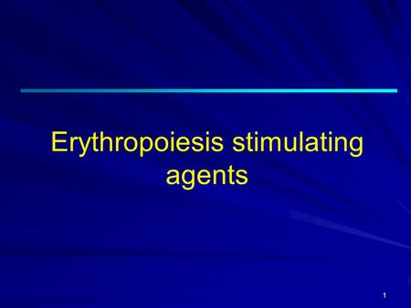 Erythropoiesis stimulating agents