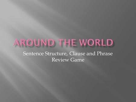 Sentence Structure, Clause and Phrase Review Game.