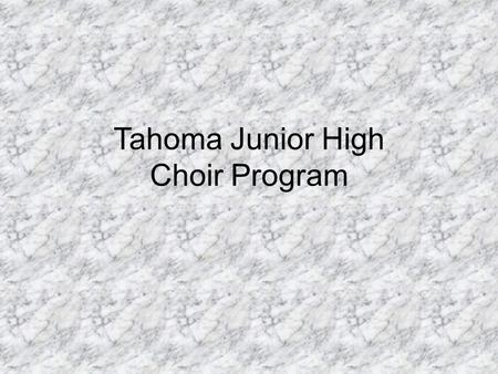 Tahoma Junior High Choir Program