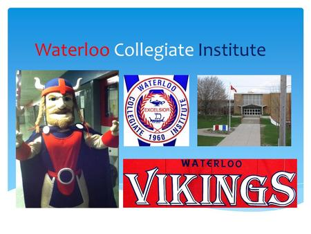 Waterloo Collegiate Institute. Get Involved at WCI! -Grad Buddies -Grade 9 party -Junior Leadership -Spirit Assemblies -VIP Program -Club Fair.