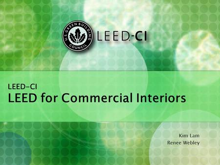 LEED-CI LEED for Commercial Interiors