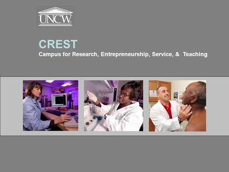 CREST Campus for Research, Entrepreneurship, Service, & Teaching.