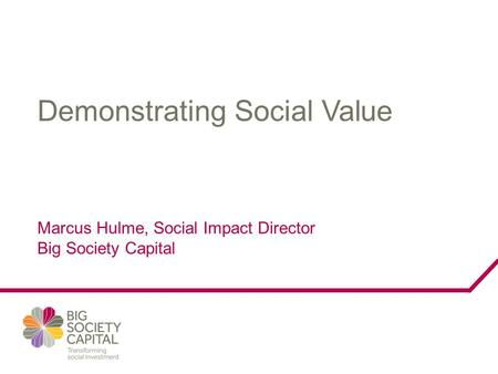Overview 1. Building a social impact strategy.