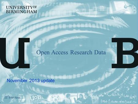 IT Services Open Access Research Data November 2013 update 1.