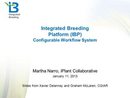 Integrated Breeding Platform (IBP) Configurable Workflow System
