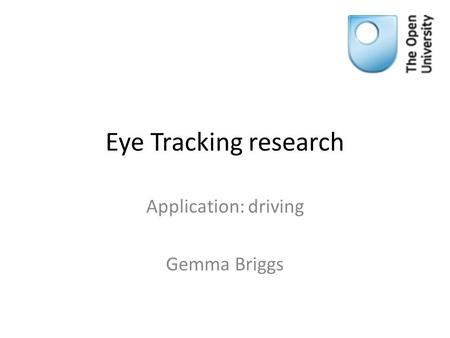 Application: driving Gemma Briggs