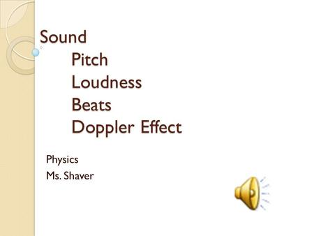 Sound Pitch Loudness Beats Doppler Effect