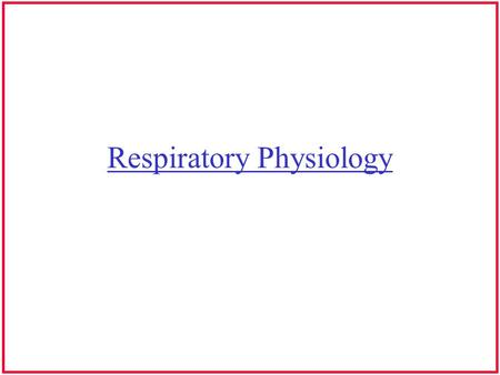 Respiratory Physiology. Breathing For Speech Air under pressure Air pressure forces vocal folds apart To achieve pressure it requires air flow to be resisted.