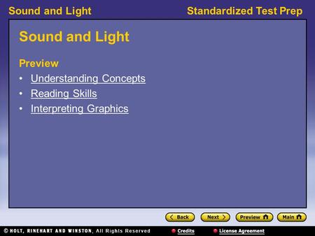 Sound and LightStandardized Test Prep Sound and Light Preview Understanding Concepts Reading Skills Interpreting Graphics.