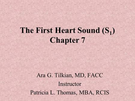 The First Heart Sound (S1) Chapter 7