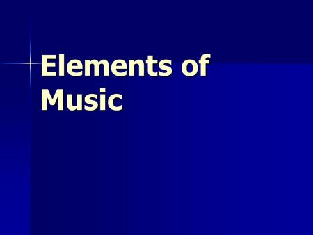 Elements of Music. Harmony Two or more notes together Two or more notes together Chord – three or more notes at one time Chord – three or more notes at.