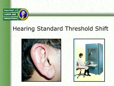 Hearing Standard Threshold Shift