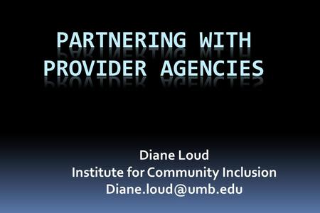 Diane Loud Institute for Community Inclusion