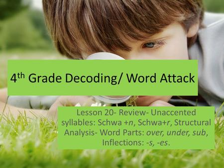 4th Grade Decoding/ Word Attack