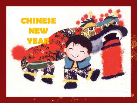 CHINESE NEW YEAR.