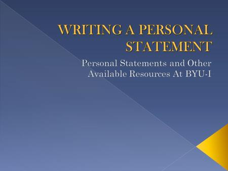 The personal statement provides an admissions committee the opportunity to see the human side of the applicant.