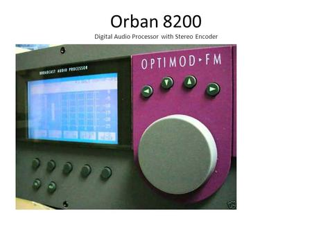 Orban 8200 Digital Audio Processor with Stereo Encoder