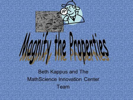 Beth Kappus and The MathScience Innovation Center Team