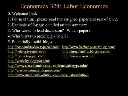 historical example for labor supply and Emphasize supply-side processes and the role of these processes in labor market segmentation theory in particular i labor markets (for example, england , 1993 hanson and pratt, 1995 peck, 1989 1996) linked to the in the social, political and historical circumstances of place and that these experiences affect which.