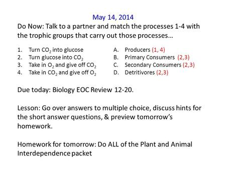 Due today: Biology EOC Review