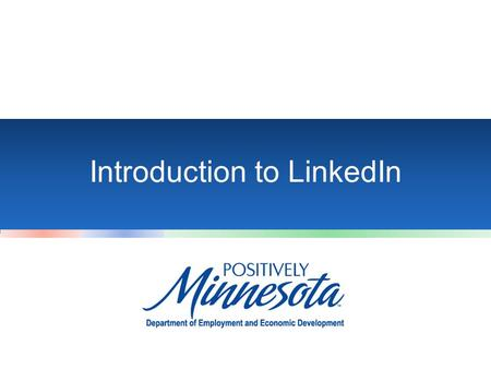 Introduction to LinkedIn. Introduction Why have a profile on LinkedIn? - Network with other professionals and find jobs - Research companies and employees.