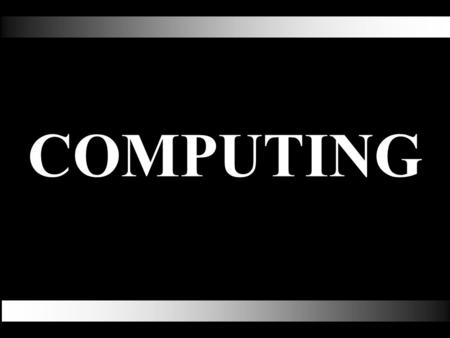 COMPUTING. Duration of the course An optional subject that is commenced at Form 3. Syllabus spread over three years. Four Lessons per week. COMPUTING.