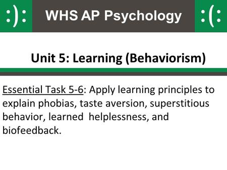 Unit 5: Learning (Behaviorism)