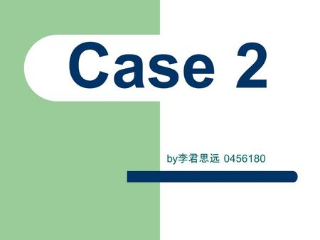 Case 2 by 李君思远 0456180. Briefly A 49 year-old woman presented with high fever and chills, jaundice, and upper abdominal pain for 3 days.