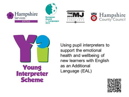 Using pupil interpreters to support the emotional health and wellbeing of new learners with English as an Additional Language (EAL)
