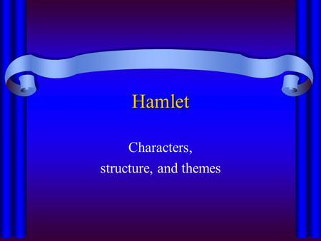 an analysis of the theme of rottenness in the play hamlet prince of denmark by william shakespeare Enjoying hamlet by william shakespeare  is the son of the previous king of denmark, also named hamlet  again we have the theme of the play -- hamlet.
