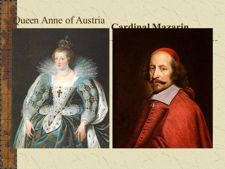Cardinal Mazarin Queen Anne of Austria Louis XIV.