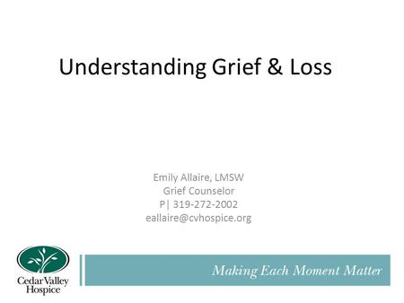 Understanding Grief & Loss