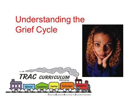 Understanding the Grief Cycle. Introduction Activity.