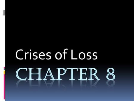 Crises of Loss. Kubler-Ross Five Stages of Death and Dying Denial and Isolation- Denial is a healthy and common reaction to loss. It helps with the initial.