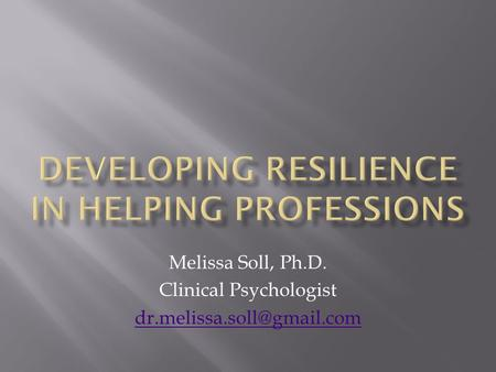 Melissa Soll, Ph.D. Clinical Psychologist