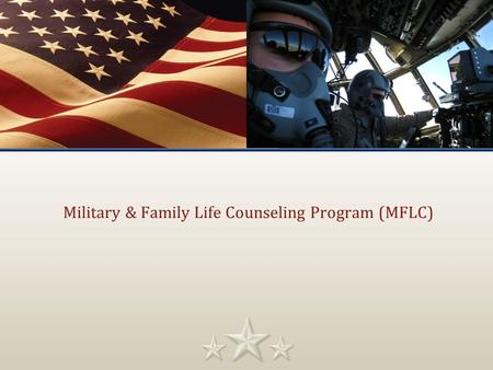 Military & Family Life Counseling Program (MFLC).