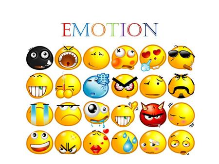 EMOTIONEMOTION. Emotions and Mood Emotions, often called feelings, include experiences such as love, hate, anger, trust, joy, panic, fear, and grief.